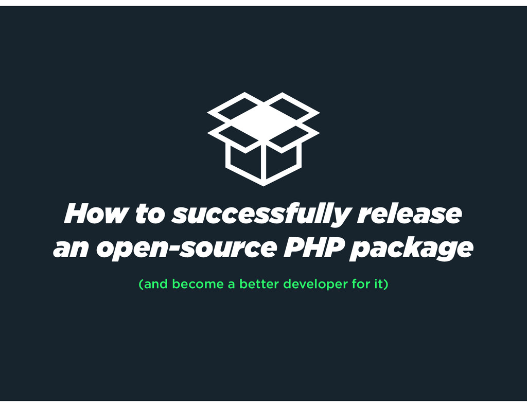 How to successfully release an open-source PHP ...
