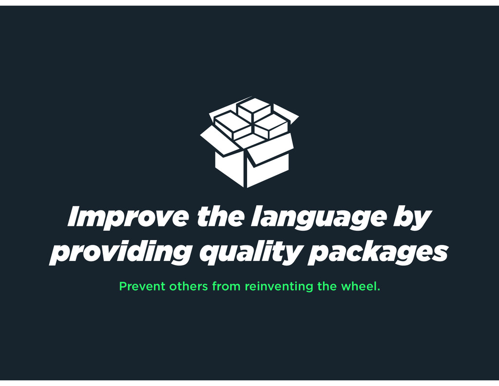 Improve the language by providing quality packa...