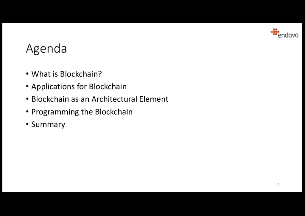 Agenda • What is Blockchain? • Applications for...