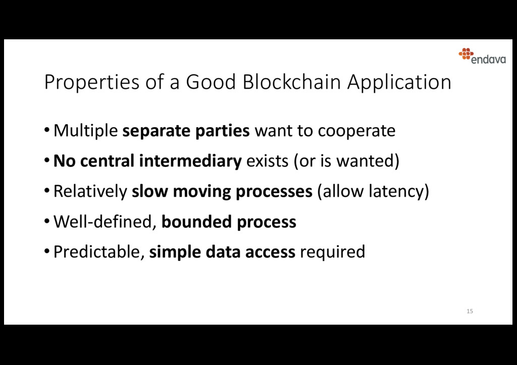 Properties of a Good Blockchain Application • M...