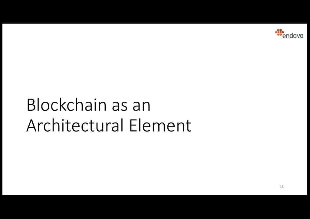 Blockchain as an Architectural Element 18