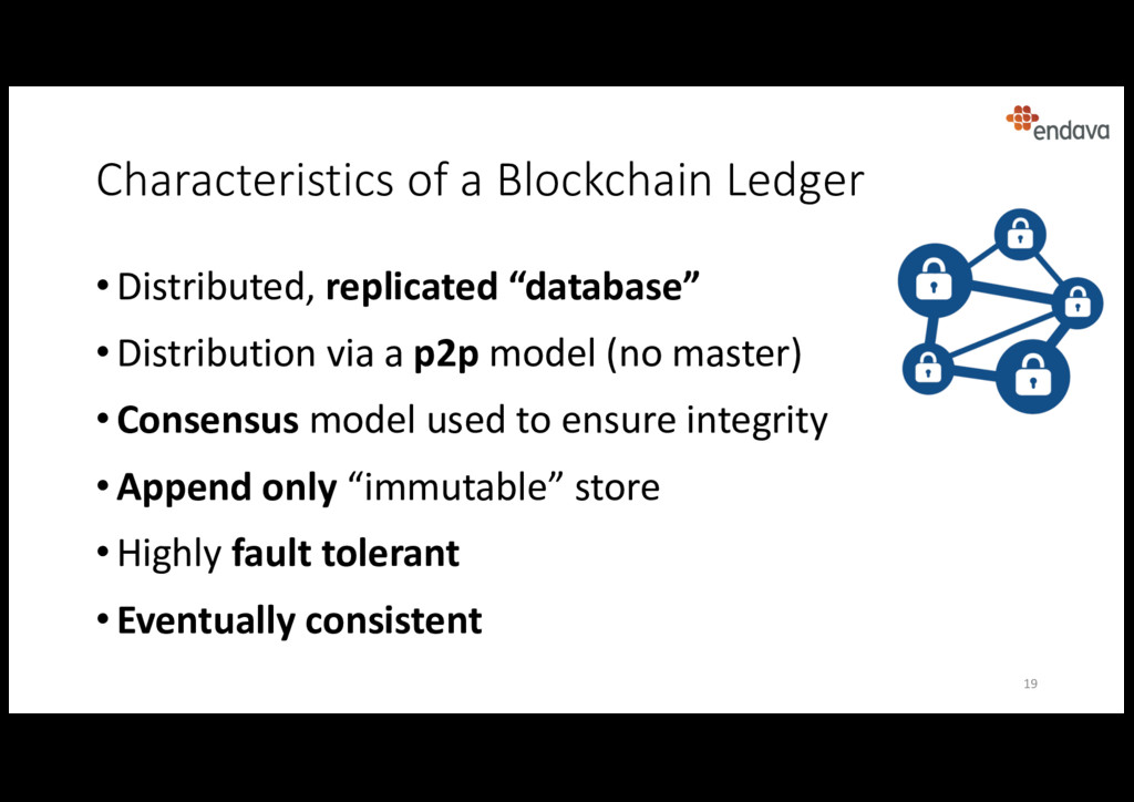 Characteristics of a Blockchain Ledger • Distri...