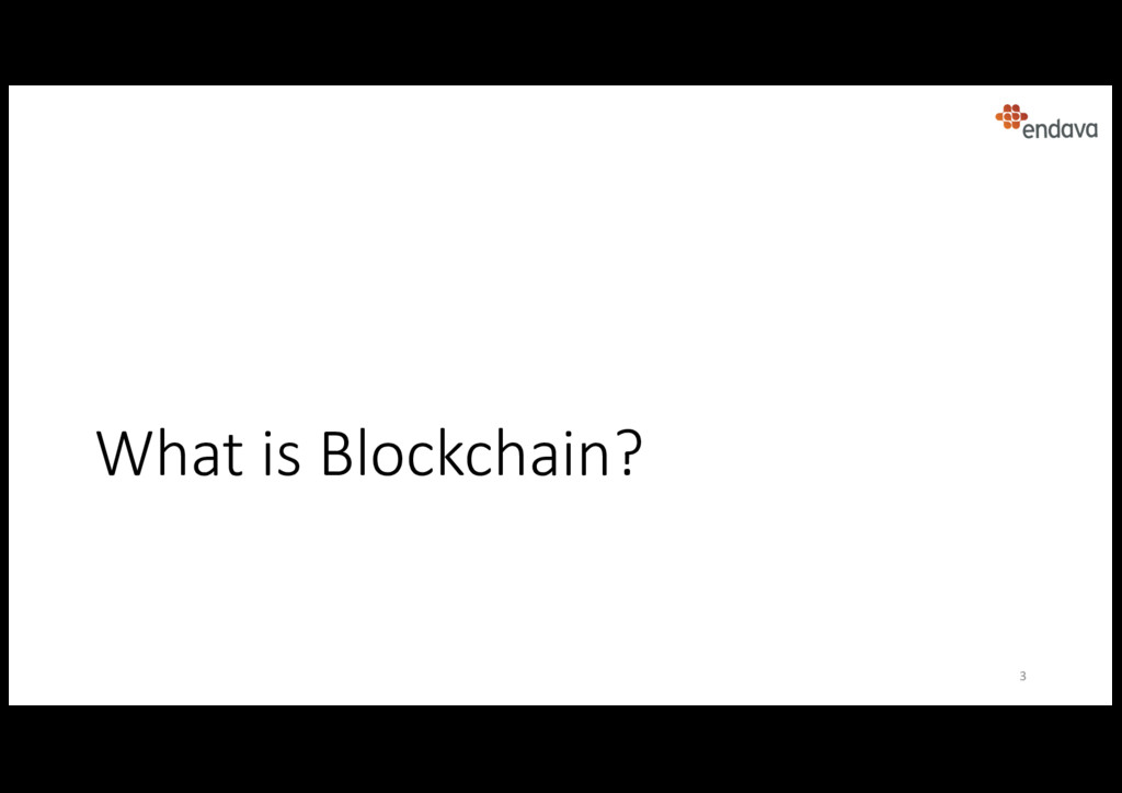 What is Blockchain? 3