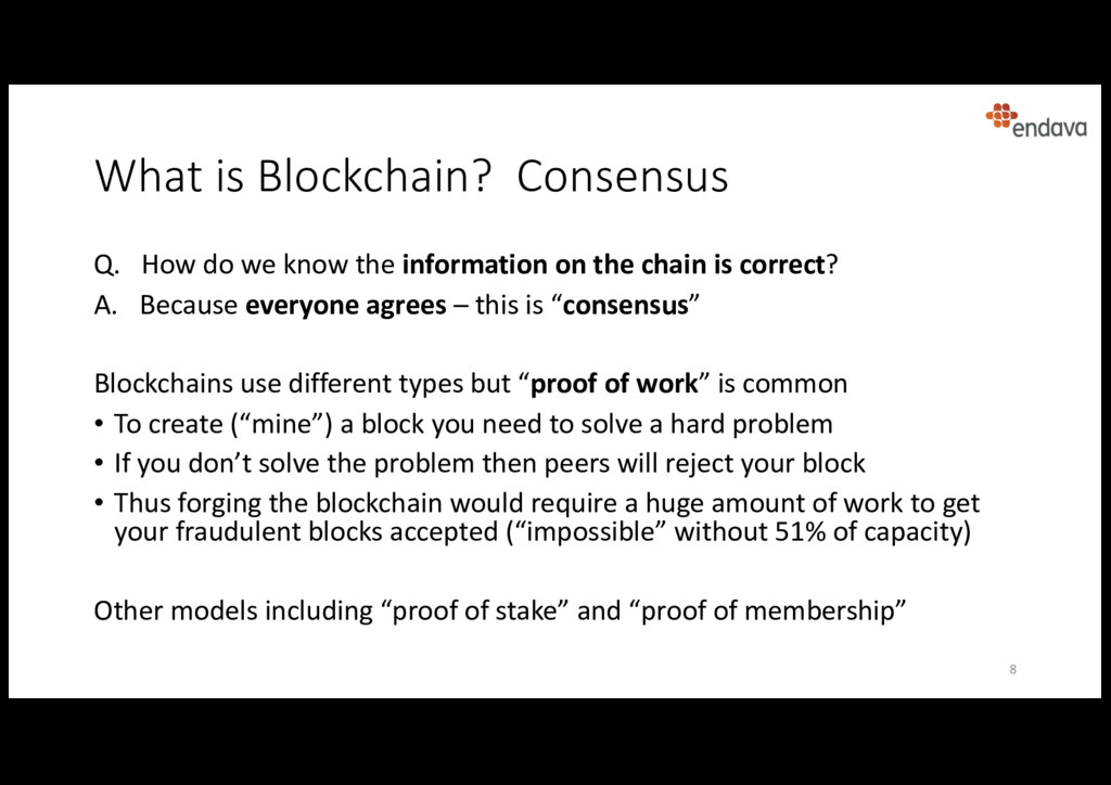 What is Blockchain? Consensus Q. How do we know...
