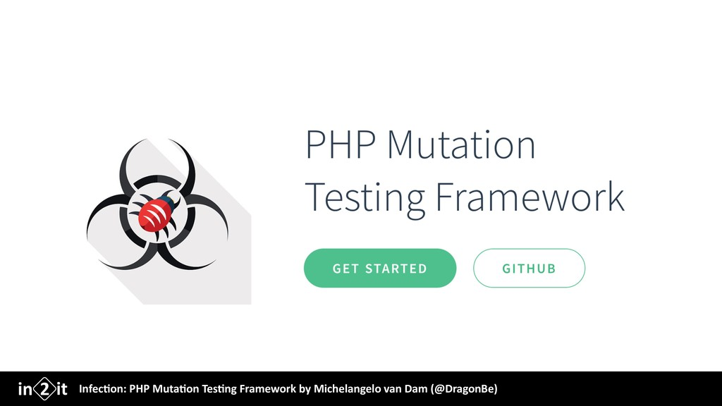 Infec&on: PHP Muta&on Tes&ng Framework by Miche...
