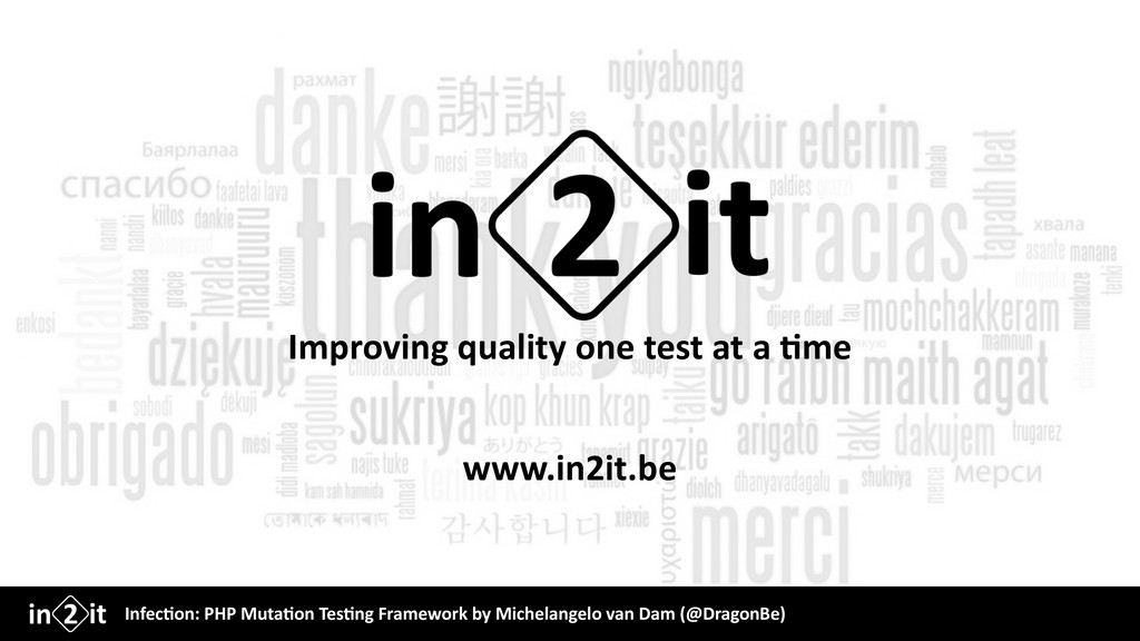 Improving quality one test at a &me www.in2it.b...