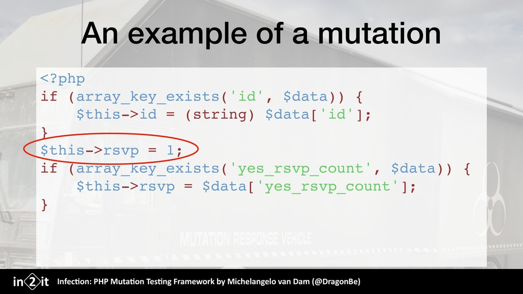 An example of a mutation <?php if (array_key_ex...