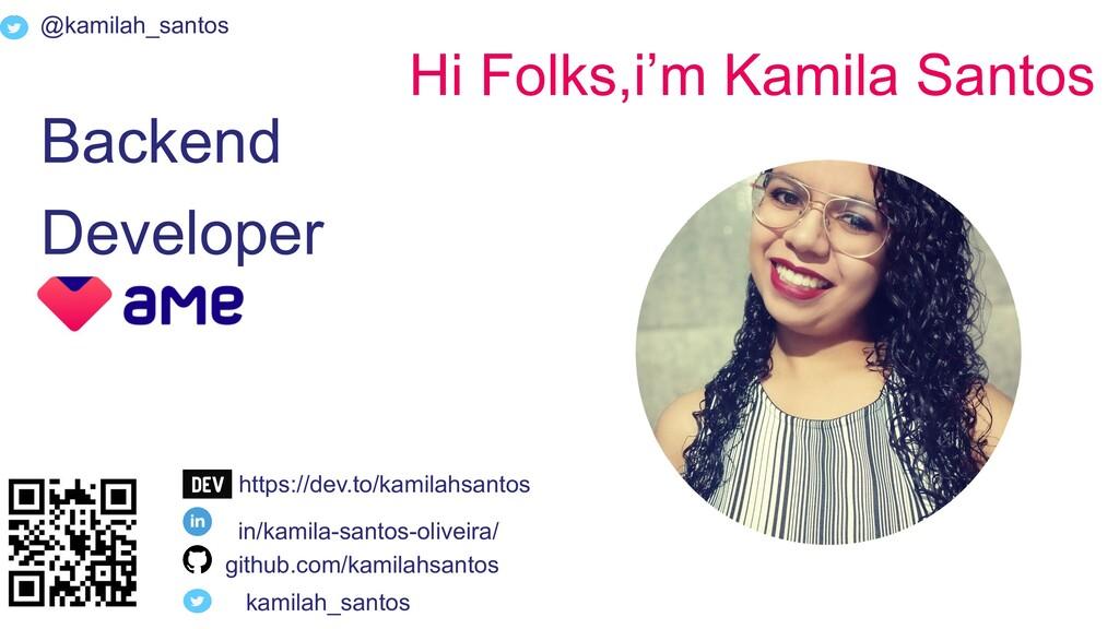 @kamilah_santos Hi Folks,i'm Kamila Santos Back...