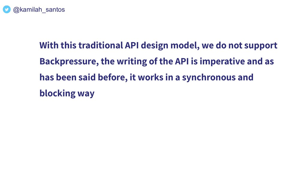 With this traditional API design model, we do n...