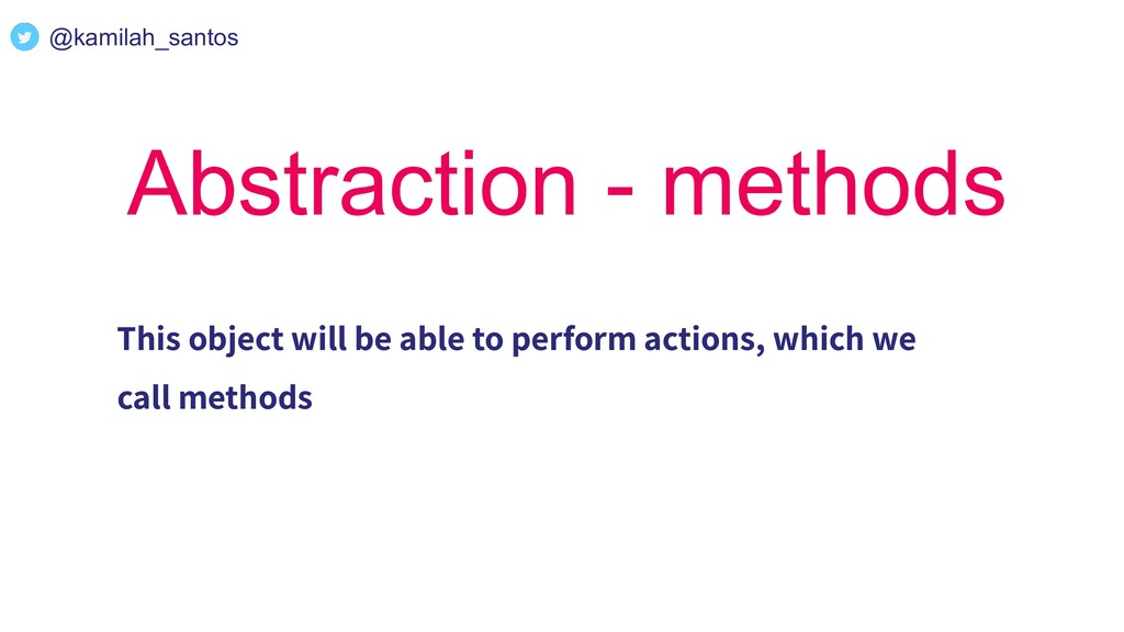 @kamilah_santos Abstraction - methods This obje...