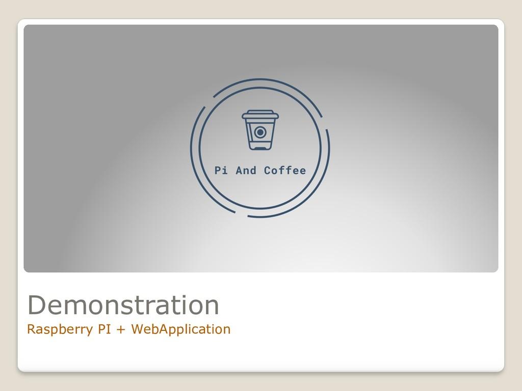 Demonstration Raspberry PI + WebApplication