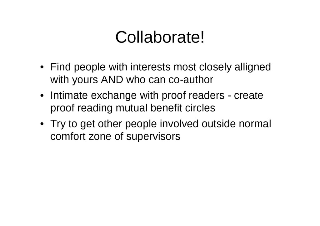 Collaborate! • Find people with interests most ...