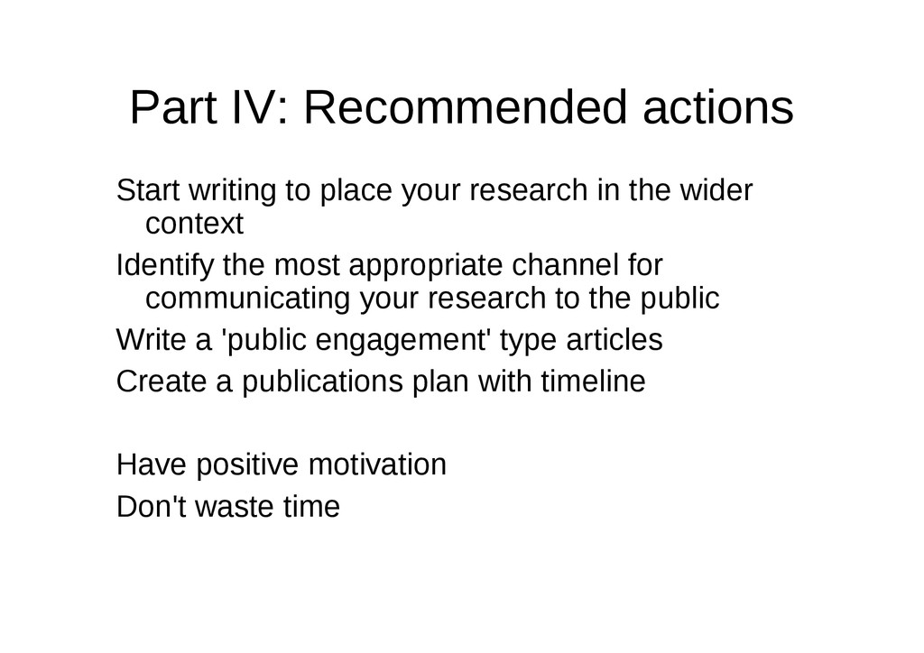 Part IV: Recommended actions Start writing to p...