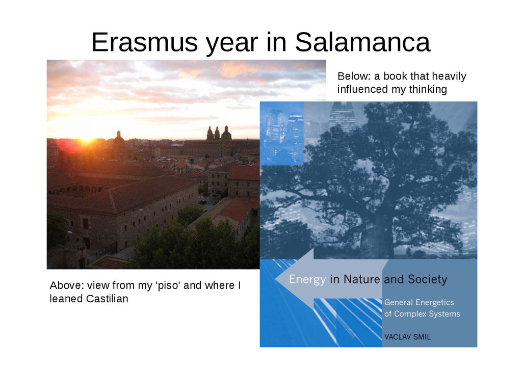 Erasmus year in Salamanca Above: view from my '...