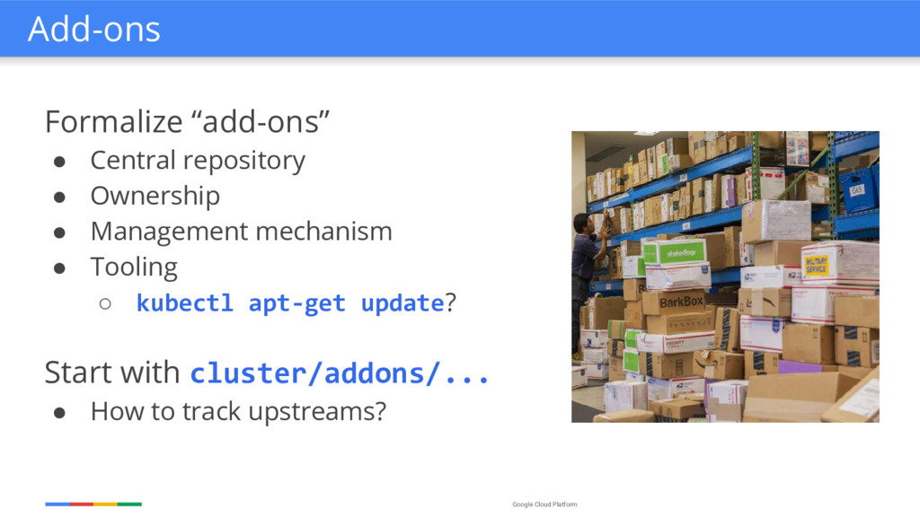 "Google Cloud Platform Formalize ""add-ons"" ● Cen..."