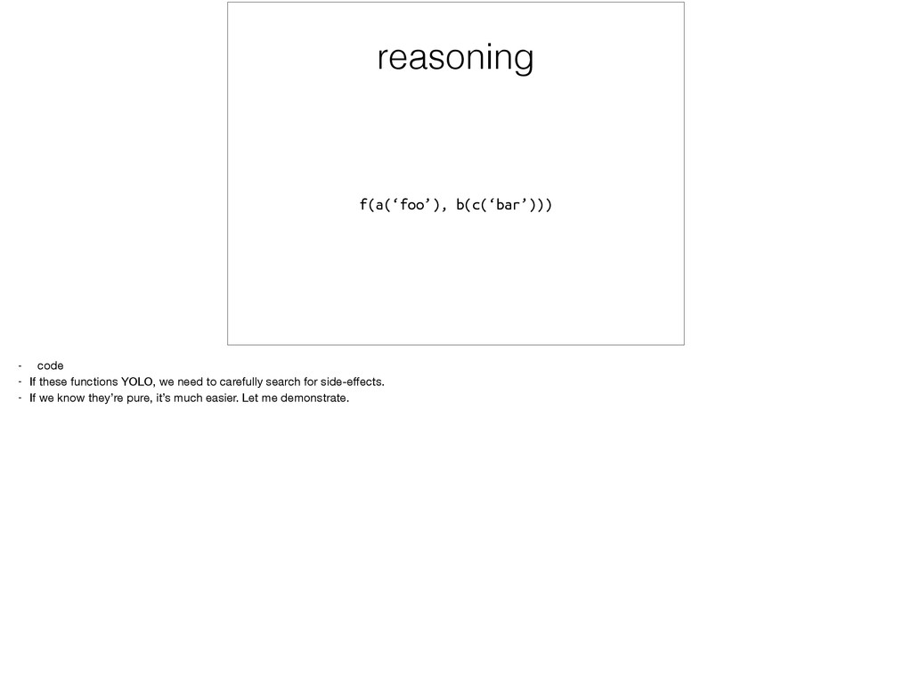 reasoning f(a('foo'), b(c('bar'))) - code  - If...
