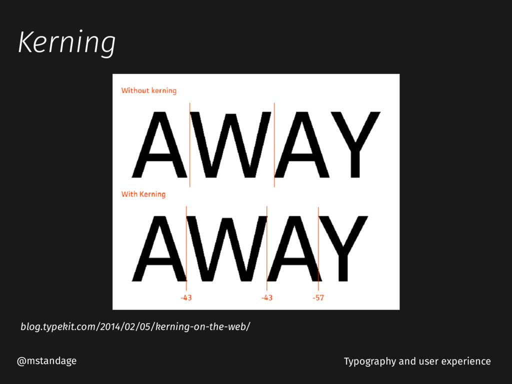Kerning @mstandage Typography and user experien...