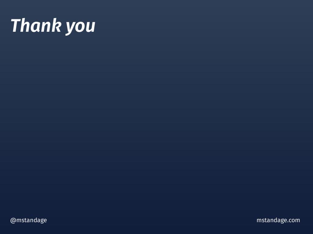 @mstandage mstandage.com Thank you