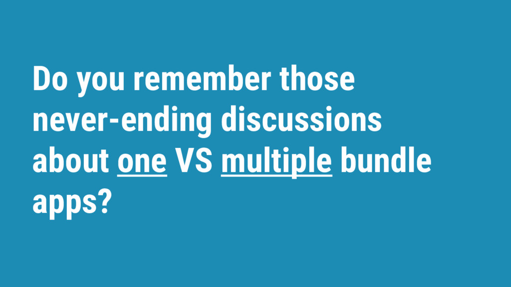 Do you remember those never-ending discussions ...