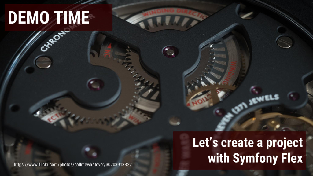 DEMO TIME Let's create a project with Symfony F...