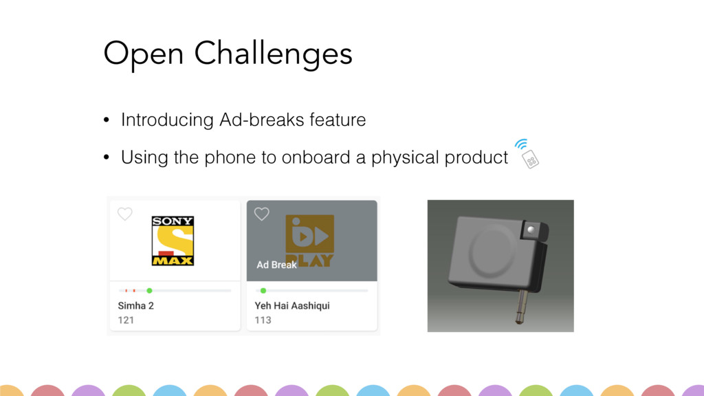 Open Challenges • Introducing Ad-breaks feature...