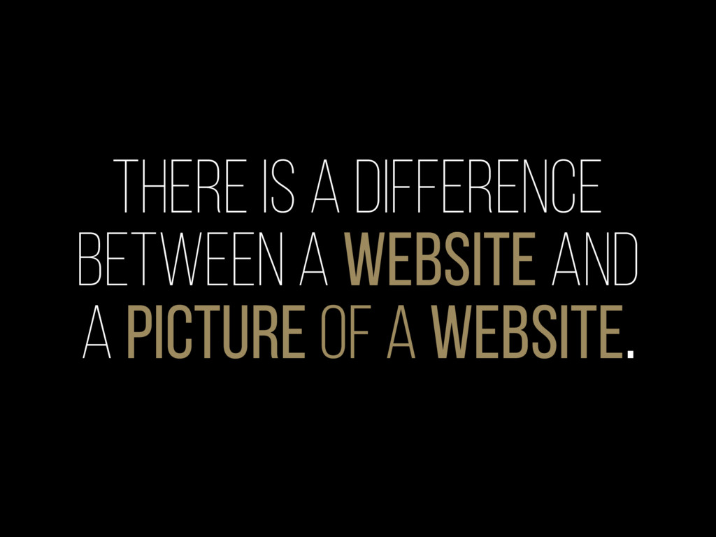 There is a difference between a website and a p...
