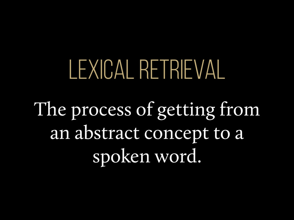The process of getting from an abstract concept...