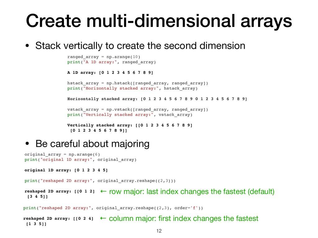 Create multi-dimensional arrays • Stack vertica...