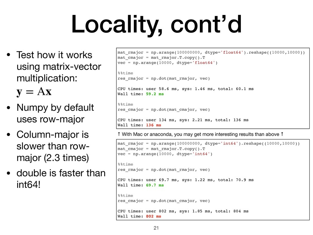 Locality, cont'd • Test how it works using matr...