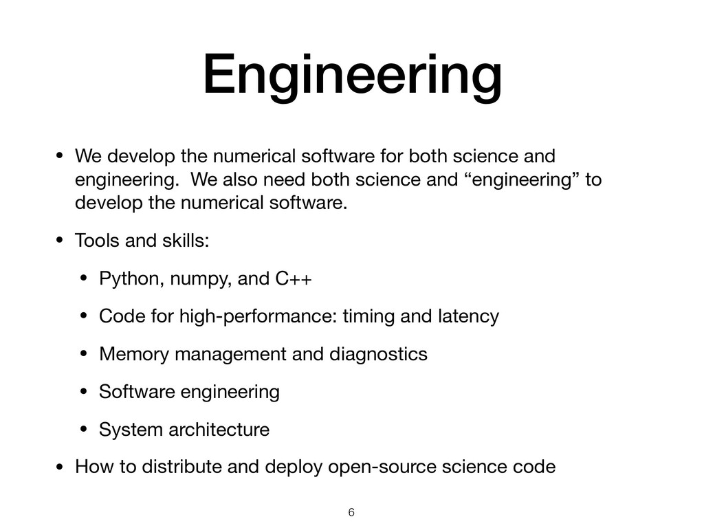 Engineering • We develop the numerical software...