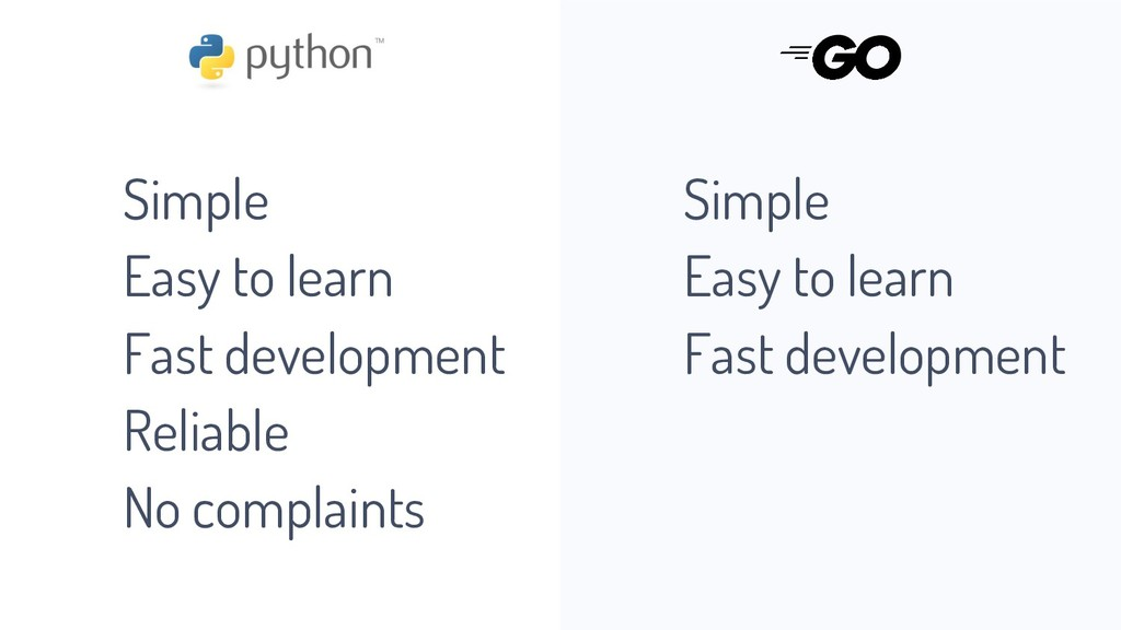 Simple Easy to learn Fast development Reliable ...