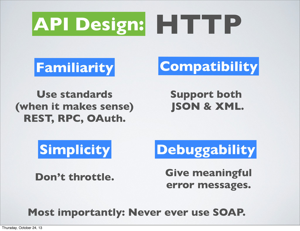 API Design: HTTP Familiarity Simplicity Compati...
