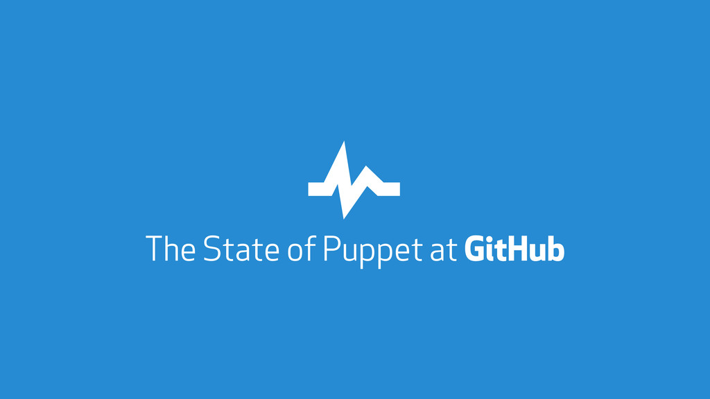The State of Puppet at GitHub ""