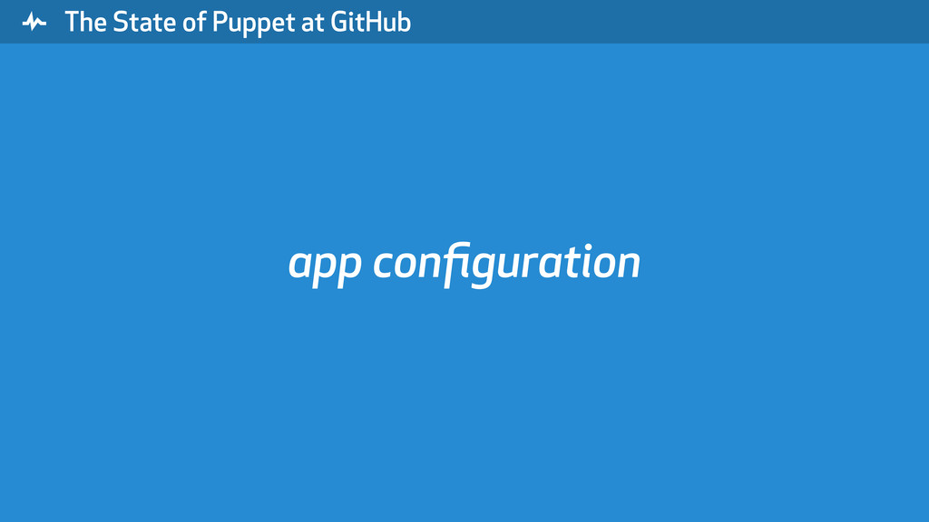 """ The State of Puppet at GitHub app configuration"