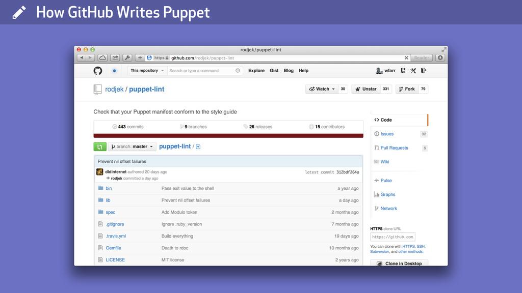 ( How GitHub Writes Puppet