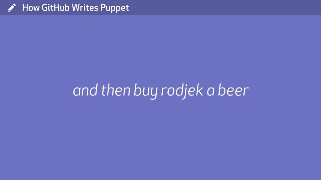 ( How GitHub Writes Puppet and then buy rodjek ...