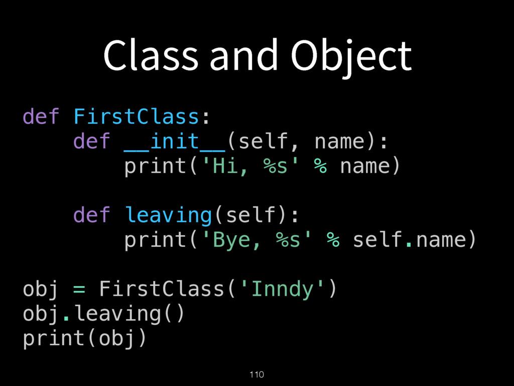 $MBTTBOE0CKFDU 110 def FirstClass: def __init...