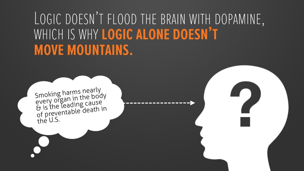 Logic doesn't flood the brain with dopamine, wh...