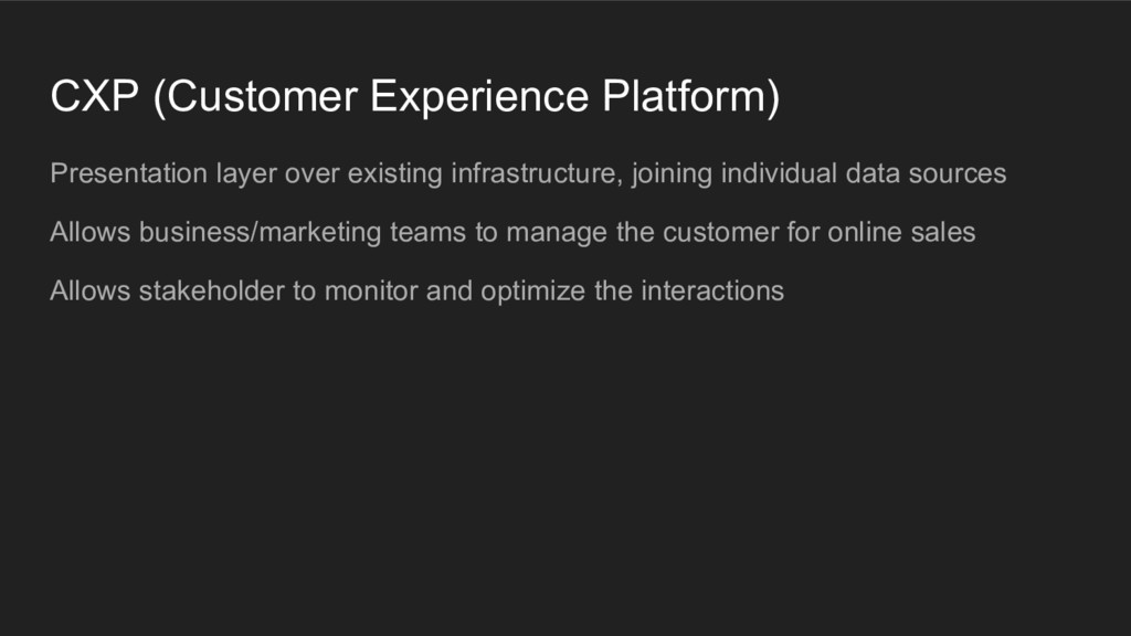 CXP (Customer Experience Platform) Presentation...