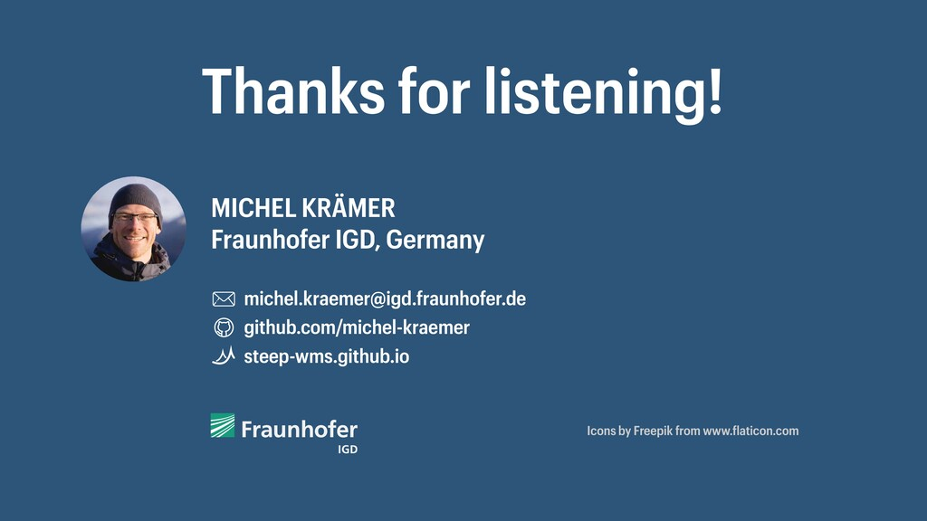 Thanks for listening! MICHEL KRÄMER Fraunhofer ...