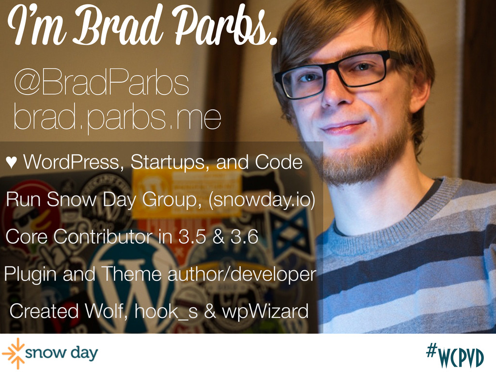 #wcgr #wcpvd I'm Brad Parbs. Created Wolf, hook...