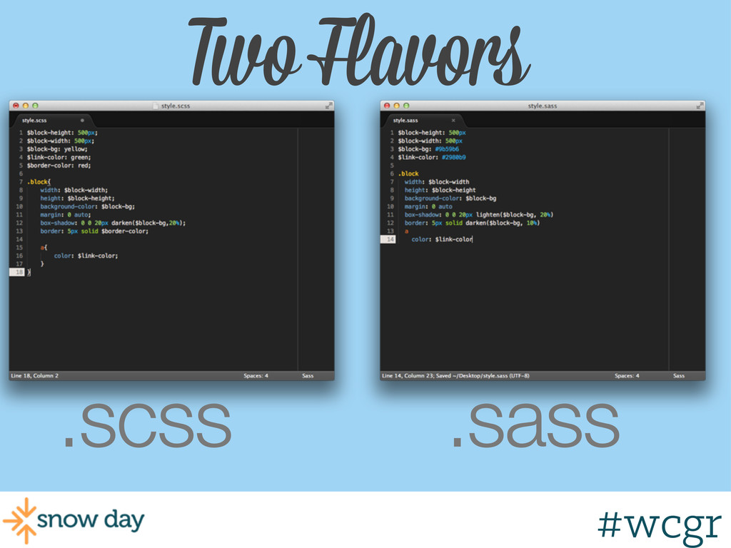 #wcgr Two Flavors .scss .sass #wcgr