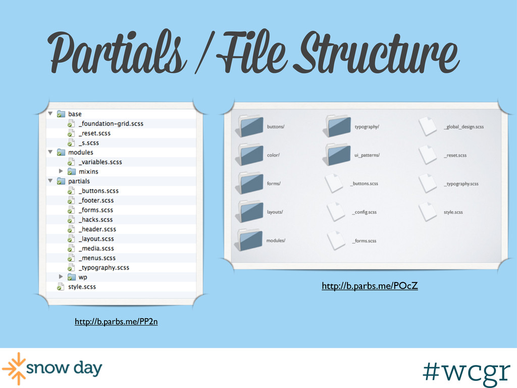 #wcgr Partials / File Structure http://b.parbs....