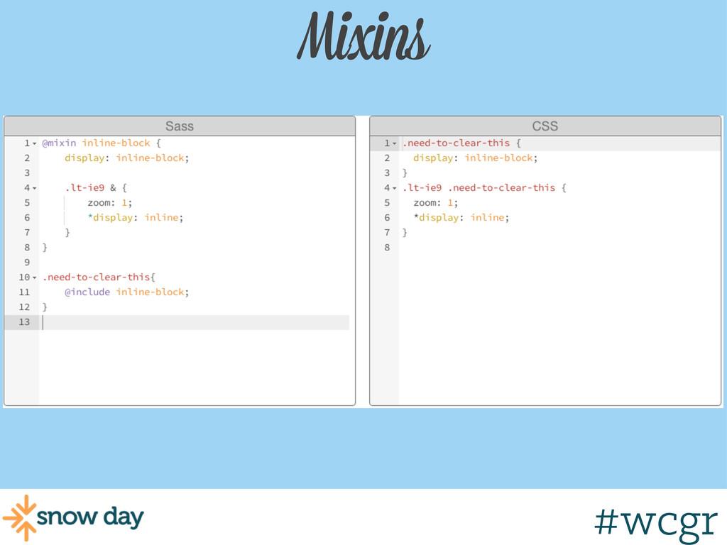 #wcgr Mixins