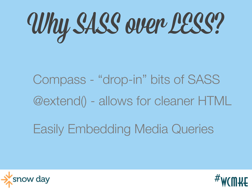 """#wcgr Why SASS over LESS? Compass - """"drop-in"""" b..."""