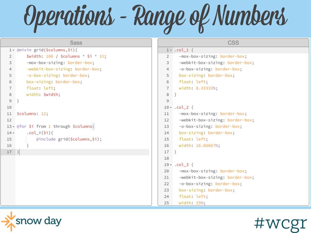 #wcgr Operations - Range of Numbers #wcgr