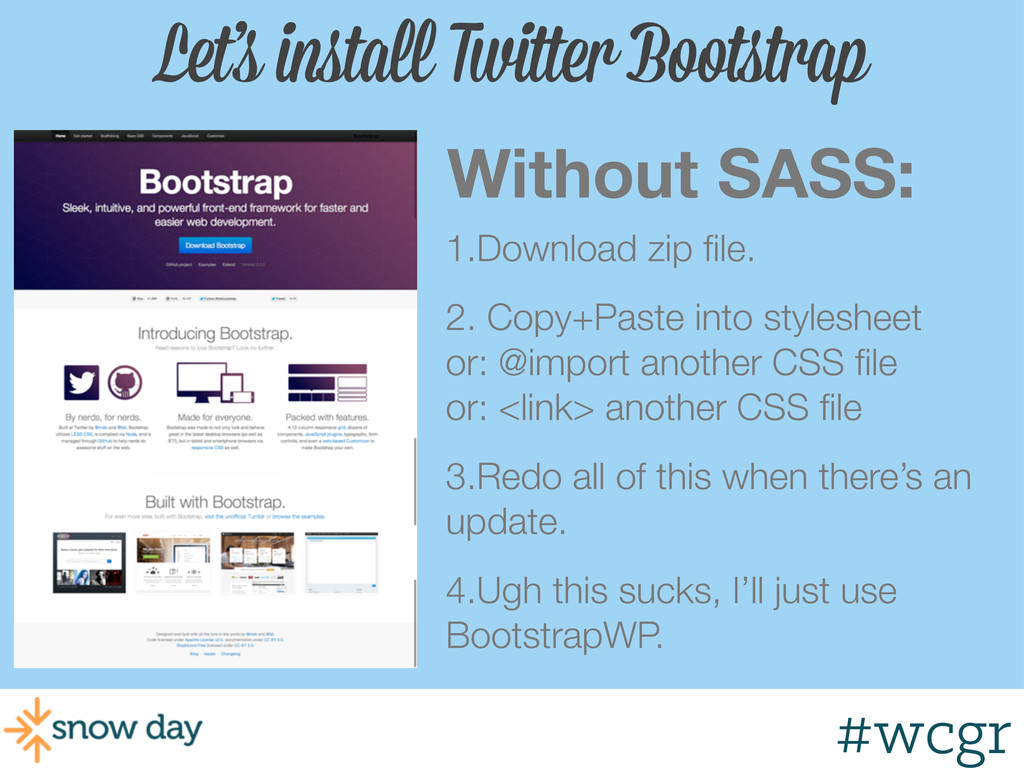#wcgr Let's install Twitter Bootstrap Without S...