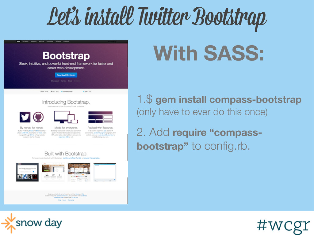 #wcgr Let's install Twitter Bootstrap With SASS...