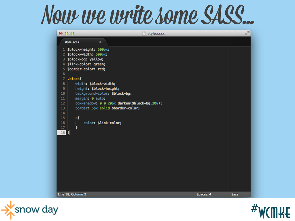 #wcgr Now we write some SASS... #wcmke