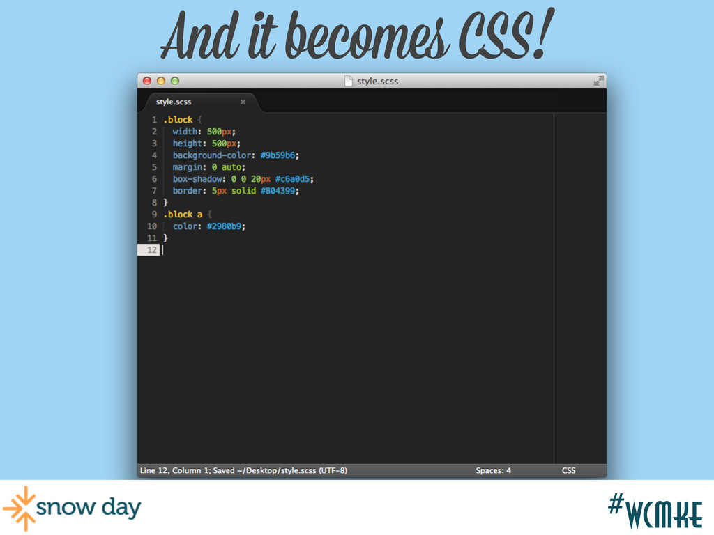 #wcgr And it becomes CSS! #wcmke